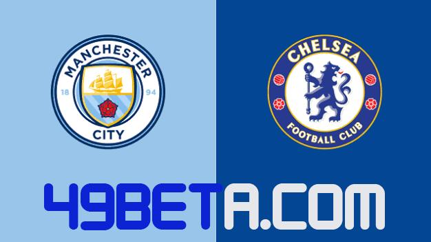 Soi kèo Manchester City vs Chelsea, 30/5/2021 – Champions League